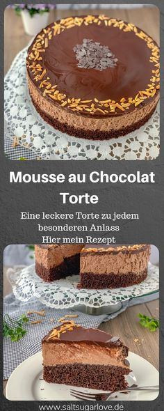 Mousse au Chocolat Torte A delicious chocolate cake .- Mousse au Chocolat Torte Eine leckerer Schokoladen Torte zu jedem besonderen Anl… Mousse au Chocolat Torte A delicious chocolate cake for every special occasion - Chocolat Cake, Mousse Au Chocolat Torte, Tasty Chocolate Cake, Chocolate Recipes, Torte Cake, Food Cakes, Yummy Cakes, Chip Cookies, Cake Recipes
