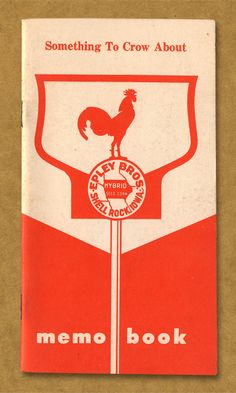 Something To Crow About. Epley Bros. Shell Rock, Iowa. Memo Book.
