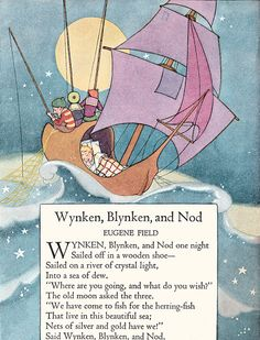 Wynken, Blynken and Nod by unknown illustrator by katinthecupboard, via Flickr