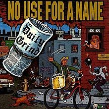 "No Use for a Name - ""The Daily Grind"" ('93)"