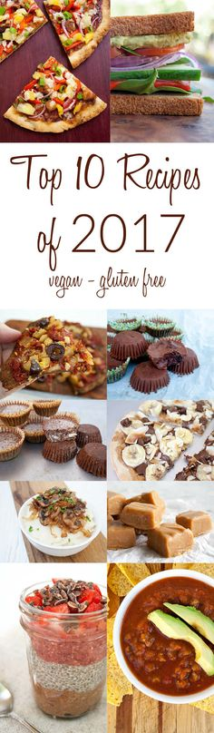 Top 10 Recipes of 2017 (vegan, gluten free) - Here are the Top 10 Recipes of 2017 on Create Mindfully. All recipes are vegan and gluten free, and the theme this year is easy!