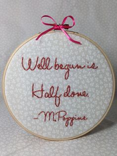 Hand+embroidered+Mary+Poppins+Quote+Hoop+by+TurnerClassicCrafts,+$20.00