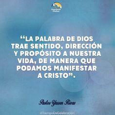La Palabra de DIOS Trae Sentido, Dirección y Propósito a Nuestra Vida, de Manera Que Podamos Manifestar a CRISTO→ Yasser Rivas.