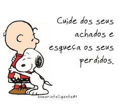 Snoopy Love, Charlie Brown And Snoopy, Snoopy And Woodstock, Wise Quotes, Poetry Quotes, Inspirational Quotes, Happy Week End, Best Quotes Ever, Proverbs Quotes