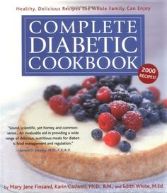 Complete Diabetic Cookbook: Healthy, Delicious Recipes the Whole Family Can Enjoy by Mary Jane Finsand. $18.21. Publication: January 10, 2003. Author: Mary Jane Finsand. 736 pages. Publisher: Black Dog & Leventhal Publishers; 1 edition (January 10, 2003). Save 27%!