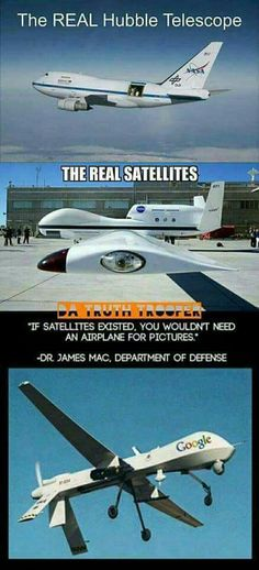 Satellites can only look straight down. Aircraft provide a different perspective. The use of airborne surveillance doesn't disprove the existence of satellites. sheesh.