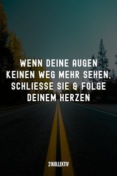 21 beautiful sayings that go to the 21 wunderschöne Sprüche, die ans Herz gehen 21 beautiful sayings that go to the heart ❤️ - Motivation Positive, Positive Quotes, Motivational Quotes, Quotes Motivation, Nicola Tesla, She Quotes Beauty, Learning To Love Yourself, Really Love You, Photo Search