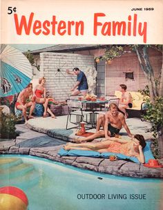 """Western Family magazine """"Outdoor Living Issue"""", June 1959"""