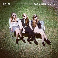 2013: Haim - Days Are Gone