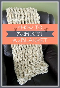 Arm Knitting Tutorial: How To Arm Knit a Blanket – arm knitting blanket Finger Knitting, Loom Knitting, Knitting Patterns, Crochet Patterns, Knitting Ideas, Free Knitting, Knitting Tutorials, Cowl Patterns, Stitch Patterns