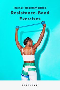 Trainer-Recommended Resistance-Band Exercises Back Fat Workout, Workout For Flat Stomach, Butt Workout, Beginner Workout At Home, Workout For Beginners, At Home Workouts, Resistance Bands With Handles, Resistance Band Exercises, Lose Weight At Home