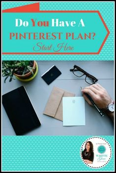 Do You Have a Pinterest Plan? Start Here. image Do You Have A Pinterest Plan Start Here 404x600