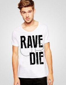 Rave Or Die T-shirt T Shirty, Man Fashion, Rave, Mens Tops, Shopping, Women, Moda Masculina, Raves, Fashion Men