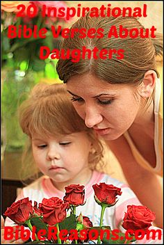 20 Inspirational Bible Verses About Daughters.