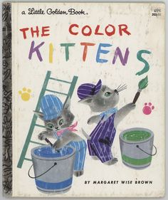 The Color Kittens / Little Golden Book / By by BooksPaperAndMore