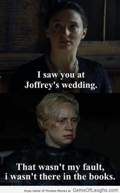 Brienne doesnt know how she was at Joffrey's wedding - Game Of Thrones Memes