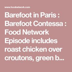 Barefoot in Paris : Barefoot Contessa : Food Network Episode includes ...