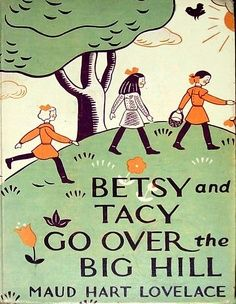 Cover art, Betsy and Tacy Go Over the Big Hill (Maud Hart Lovelace), Lois Lenski