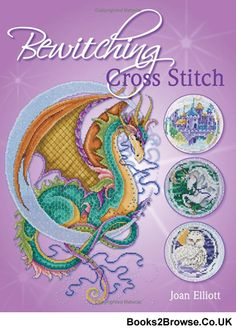 This is clearly for people who know cross stitching, but when I learn how, this will be a nice book >>> Bewitching Cross Stitch by Joan Elliott Cross Stitch Skull, Dragon Cross Stitch, Fantasy Cross Stitch, Cross Stitch Angels, Cross Stitch Books, Cross Stitch Kits, Cross Stitch Charts, Counted Cross Stitch Patterns, Cross Stitch Designs