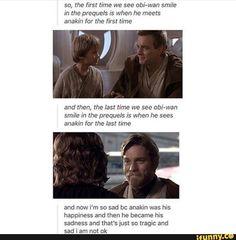 Anakin is obi wan's happiness