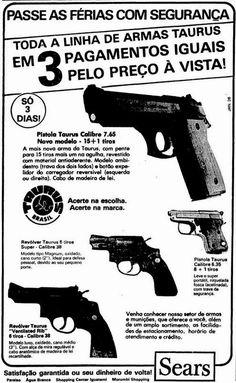 """Propagandas das armas Sears """"Passe as Férias com Segurança"""" - 1985."""