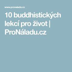 10 buddhistických lekcí pro život   ProNáladu.cz Psychology
