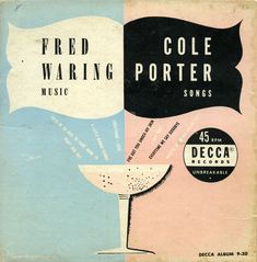 Fred Waring Music/Cole Porter Songs (Decca Album 9-30)