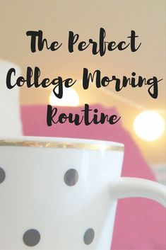 The best morning routine for the busy college student. A good morning routine leads to a more productive day! College Life Hacks, College Success, College Years, College Tips, College Semester, Back To College, College Roommate, College Courses, Dorm Life