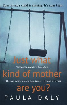 Just What Kind of Mother Are You? by Paula Daly http://www.amazon.co.uk/dp/0552169196/ref=cm_sw_r_pi_dp_1qJ8ub0YRY29F