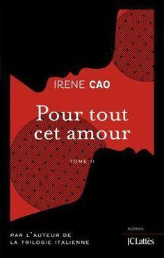 Pour tous mes péchés - Tome 2 - IreneCao