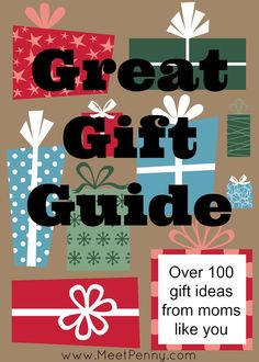 Great Gifts Guide filled with amazing ideas for fabulous presents from mothers like you.
