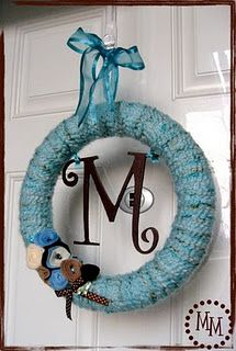Monogram Wreath ~~ I love my wreath! It was so easy to do and the yarn wreaths like this can be personalized a million different ways!!