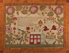 Janes sampler is a veritable aviary of birds, Cardinals, Blue birds,& what look like Blue Jays (Blue,w/white flecked black wings & tail, compete for a beetle,& 2, White & Black Doves perch atop the rooftops,while fledgling Cardinals perch upon a tropical looking flowering vine,at the samplers top.I count at least 10 birds,& a  dog, & what seems to be 2 human figures lounging on lawn furniture in the garden! Jane M. Huey, Mary Tidball, School,1840, Pittsburgh, Pennsylvania
