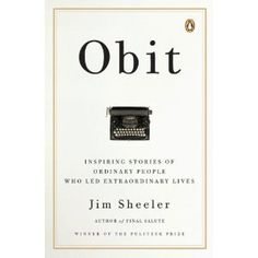 Obit: Inspiring Stories of Ordinary People Who Led Extraordinary Lives (Paperback)  http://freegiftcard.skincaree.com/tag.php?p=B001P3OL88  B001P3OL88