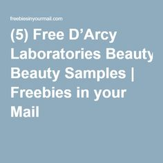 (5) Free D'Arcy Laboratories Beauty Samples | Freebies in your Mail