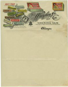 Even as early as 1906 Wrigley were pushing new brands and flavours of chewing gum, as illustrated on this fabulous letterhead. Some featured products: 'Wrigley's Nips - The new chewing gum with the candy jacket', 'Sweet 16 - Assorted Pepsin Gum', and 'Wrigley's Blood Orange Chewing Gum'.  The company was founded 15 years previous, at which point they manufactured cleaning products.  Wm. Wrigley Jr. & Co., 1906   Source