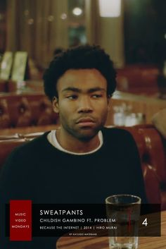 4. Childish Gambino ft. Problem - Sweatpants  | #MusicVideoMondays | #Top6  Directed By Hiro Murai; We See Gambino At A Diner. As He Exits And Enters The Diner, The Video Becomes More Filled With Copies Of Himself. The Video Was Released Without Gambino's Knowledge By His Record Label