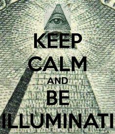 Be illuminati