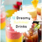 12 Dreamy Summer Drinks