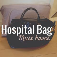 Preparing for Childbirth: What to Pack in Your Hospital Bag