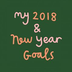 My 2018 & New Year Goals - Katrina Sophia New Year Goals, Get Over It, Talk To Me, Getting Old, Things To Think About, Writing, Reading, News, Instagram