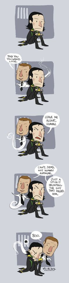Awww cartoon Loki... Em you should comfort him!!!