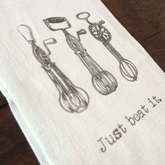 """Just Beat It"" tea towel, printed onto a lint-free, natural, unbleached cotton flour sack towel. Handmade in Georgia, United States Flour Sack Towels, Tea Towels, Georgia United, Beats, United States, Printed, Natural, Tableware, Cotton"