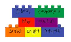 School Counselor Blog: How are SCHOOL COUNSELORS like LEGOS? - Theme Idea for National School Counseling Week