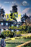 Death of a Highland Heavyweight by Jayne E. Self