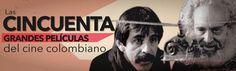 En una consulta inédita de SEMANA, 65 críticos eligieron las películas colombianas que todos deberían ver, a propósito del Festival Internacional de Cine de Cartagena que comienza el miércoles 11 de marzo de 2015.