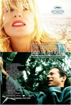 The Diving Bell and the Butterfly (2007) The true story of Elle editor Jean-Dominique Bauby who suffers a stroke and has to live with an almost totally paralysed body. It's a lot better than it sounds.