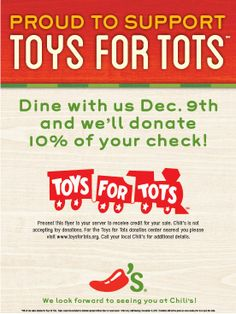 Mention Toys for Tots when eating at your local Chili's today and we'll donating 10% of net sales to this great cause. We're not collecting toys, so all you have to do is show up and eat great food! Pin to spread the word.