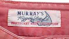 Murray's Toggery Shop began selling brick-red sailcloth slacks in 1945 and is a tried and true Nantucket institution today.