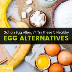 Egg allergy & egg alternatives